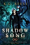 Shadow Song (The Everlasting Chronicles #2)