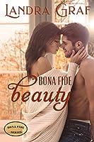 Bona Fide Beauty (Bona Fide, #1)