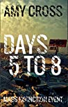 Days 5 to 8 (Mass Extinction Event #2)
