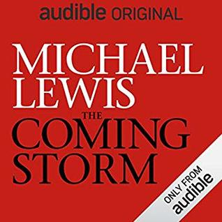 The Coming Storm by Michael   Lewis