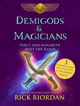 Demigods  Magicians: Percy and Annabeth Meet the Kanes