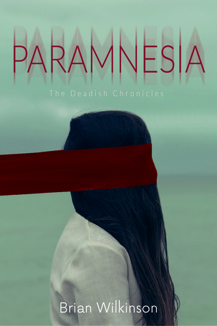Paramnesia: The Deadish Chronicles