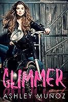 Glimmer: A Single Dad MC Romance
