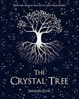 The Crystal Tree (Song Magic Book 1)