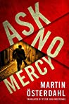 Ask No Mercy (Max Anger #1)