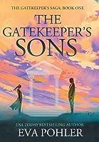 The Gatekeeper's Sons: The Gatekeeper's Saga, Book One