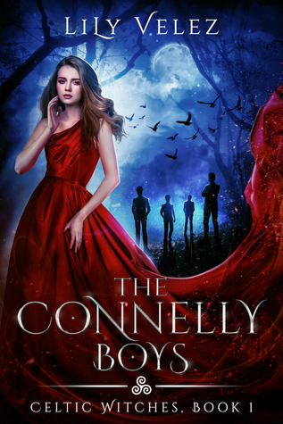 The Connelly Boys (Celtic Witches, #1)