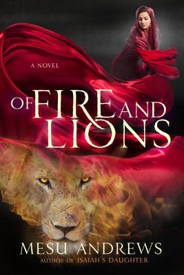 Of Fire and Lions (Prophets and Kings, #2)