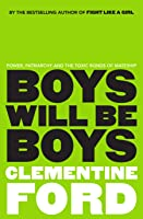 Boys Will Be Boys : An exploration of power, patriarchy and the toxic bonds of mateship
