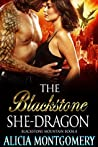 The Blackstone She-Dragon (Blackstone Mountain, #8)