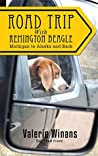 Road Trip with Remington Beagle: Michigan to Alaska and Back