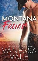 Montana Feuer (Kleinstadt-Romantik-Serie) (Volume 1)