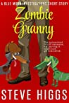 Zombie Granny (Blue Moon Investigations #3.5)