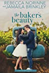 The Baker's Beauty (River Hill, #3)