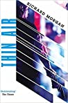 Download ebook Thin Air by Richard K. Morgan