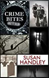 Crime Bites: Volume 1 (A collection of criminally good short stories)