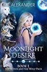 Moonlight Desire (The Witch and the Wolf Pack #1)