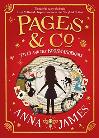 Tilly and the Bookwanderers by Anna     James