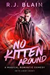 No Kitten Around (Magical Romantic Comedies, #5)