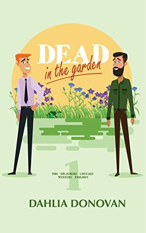 Dead in the Garden (Grasmere Cottage Mystery #1)