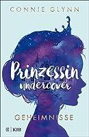 Prinzessin undercover – Geheimnisse