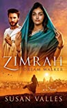 Zimrah Dream Walker (Zimrah Chronicles #2)