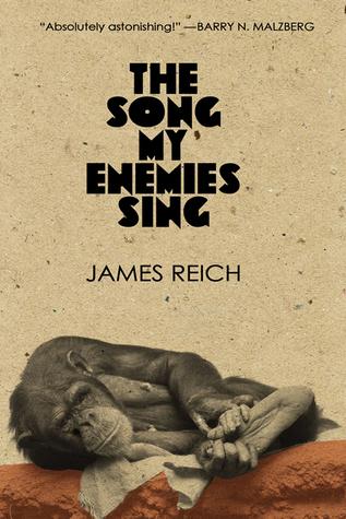 The Song My Enemies Sing