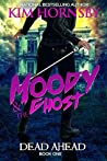 Dead Ahead (Moody & the Ghost #1)