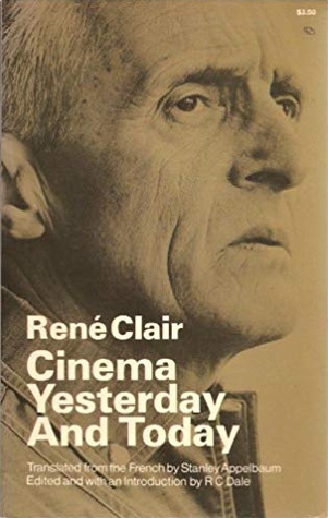 Cinema Yesterday and Today by René Clair