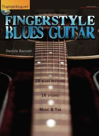 Fingerstyle Blues Guitar - (Audio on line) (Multilingual Edition)