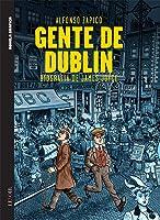 Gente de Dublin: biografia de James Joyce (Novela Gráfica IV, #9)