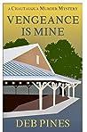 Vengeance Is Mine: A Chautauqua Murder Mystery (Mimi Goldman CHQ Murder Mysteries #5)