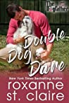 Double Dog Dare (The Dogfather, #6)