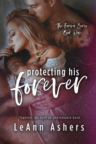 Protecting His Forever (Forever #1)