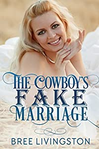 The Cowboy's Fake Marriage