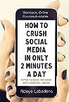 How To Crush Soci...