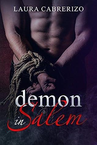 Demon in Salem (Supernatural City Book 1)