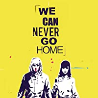 We Can Never Go Home (Issues) (5 Book Series)