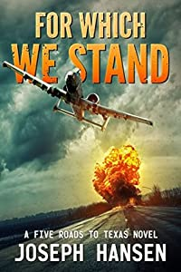 For Which We Stand: Ian's Road, Volume 1 (Five Roads to Texas, #3)