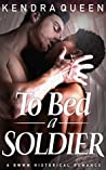 To Bed a Soldier