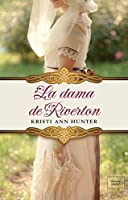 La dama de Riverton (Hawthorne House, #4)