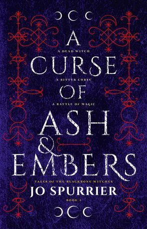 A Curse of Ash and Embers (Tales of the Blackbone Witches, #1)