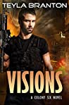 Visions (Colony Six #2)