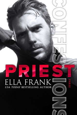 Priest (Confessions, #3)