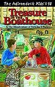 The Adirondack Kids #18: Treasure in the Boathouse