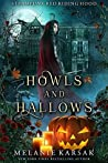 Howls and Hallows: A Steampunk Fairy Tale (Steampunk Red Riding Hood, #5)
