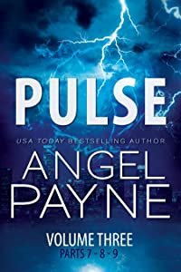 Pulse: Bolt Saga: Volume Three: Parts 7, 8 & 9