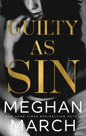 Guilty as Sin (Sin, #2)