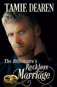 The Billionaire's Reckless Marriage (Limitless Clean Billionaire Romance #2)