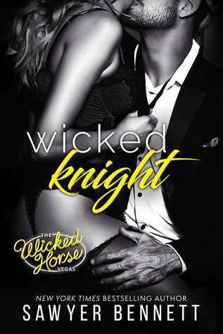 Wicked Knight (The Wicked Horse Vegas, #5)
